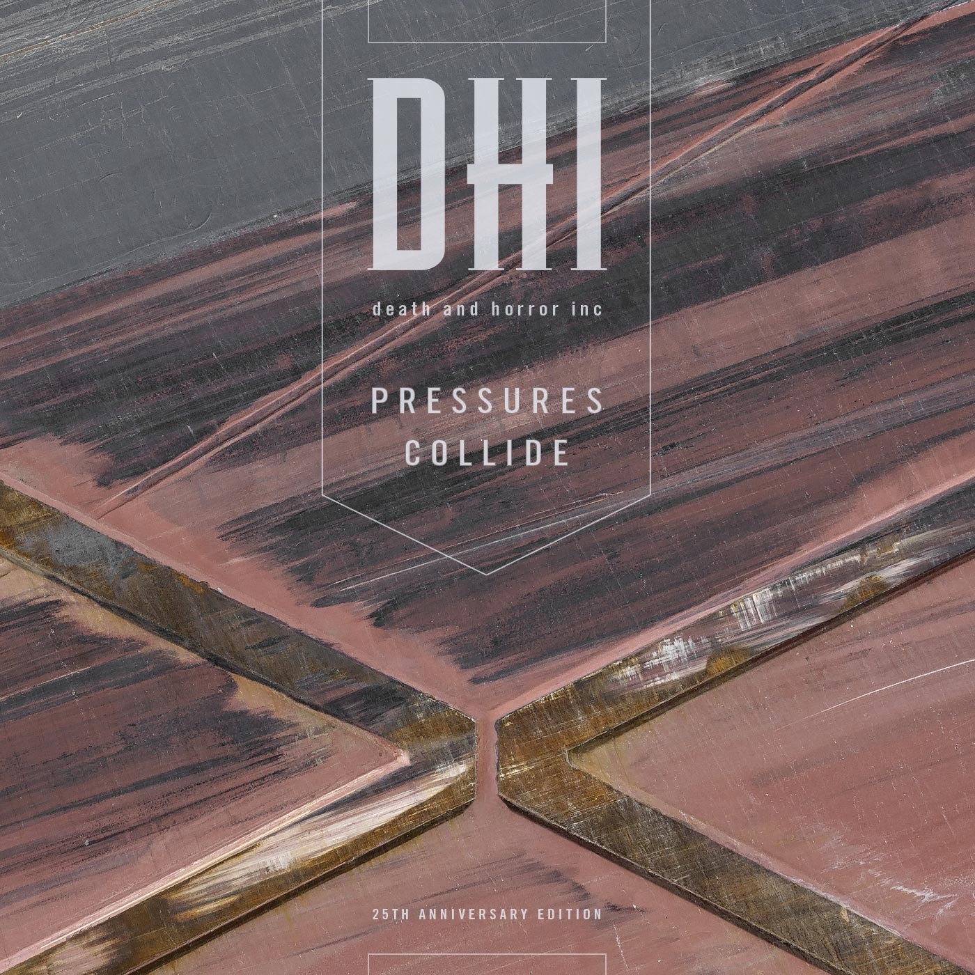 DHI (death and horror inc): Pressures Collide (25th Anniversary Edition) cover.